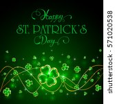 green patricks day background... | Shutterstock .eps vector #571020538