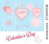 happy valentines day greeting... | Shutterstock .eps vector #571044538