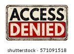 access denied vintage rusty... | Shutterstock .eps vector #571091518
