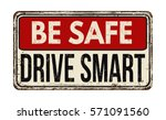 be safe drive smart vintage... | Shutterstock .eps vector #571091560