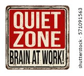 quiet zone. brain at work... | Shutterstock .eps vector #571091563
