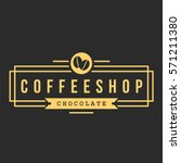 vintage coffee shop typography... | Shutterstock .eps vector #571211380