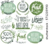 natural organic labels. organic ... | Shutterstock .eps vector #571235950
