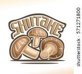 vector logo shiitake mushrooms  ... | Shutterstock .eps vector #571271800