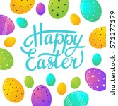 easter greeting card with... | Shutterstock .eps vector #571277179