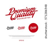 premium  quality retro vintage... | Shutterstock .eps vector #571286548