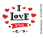 i love you. hand drawn... | Shutterstock .eps vector #571294744