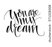 you are my dream. vector...   Shutterstock .eps vector #571328308