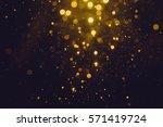 gold abstract bokeh background | Shutterstock . vector #571419724