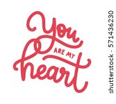 you are my heart. happy... | Shutterstock .eps vector #571436230