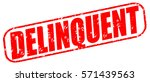 delinquent red stamp on white...   Shutterstock . vector #571439563