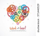 gears heart for teamwork and... | Shutterstock .eps vector #571440529