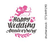 happy wedding anniversary.... | Shutterstock .eps vector #571449190