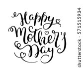 hand lettering happy mother's... | Shutterstock .eps vector #571515934