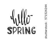 hello spring. motivational... | Shutterstock .eps vector #571524244
