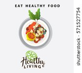 healthy food on a plate for... | Shutterstock .eps vector #571527754