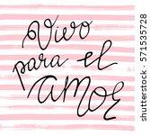 vivo para el amor. phrase in...