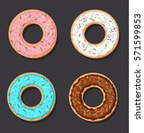 set of four vector donuts. flat ... | Shutterstock .eps vector #571599853