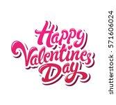 happy valentines day hand drawn ...   Shutterstock .eps vector #571606024