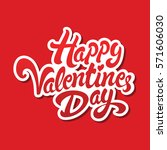 happy valentines day hand drawn ... | Shutterstock .eps vector #571606030