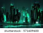 illuminated night city skyline  ... | Shutterstock .eps vector #571609600