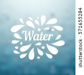 water hand written lettering ... | Shutterstock .eps vector #571655284