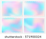holographic backgrounds set.... | Shutterstock .eps vector #571900324