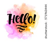 hello  lettering illustration.... | Shutterstock .eps vector #571963444