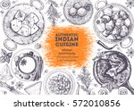 indian cuisine top view frame.... | Shutterstock .eps vector #572010856