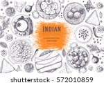 indian cuisine top view frame.... | Shutterstock .eps vector #572010859