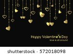 greeting card for valentine's... | Shutterstock . vector #572018098