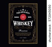 whiskey antique border vintage... | Shutterstock .eps vector #572045050