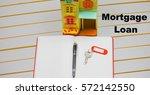 mortgage loan concept | Shutterstock . vector #572142550