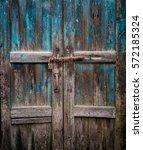 texture antique door and old... | Shutterstock . vector #572185324