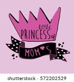 princess slogan illustration... | Shutterstock .eps vector #572202529