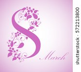 8 march  international women's... | Shutterstock . vector #572213800