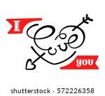 i love you. lettering. hand... | Shutterstock .eps vector #572226358