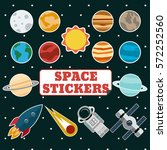set of space stickers with sun  ... | Shutterstock .eps vector #572252560