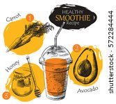 hand drawn smoothie recipe... | Shutterstock .eps vector #572284444