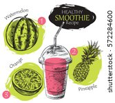 hand drawn smoothie recipe... | Shutterstock .eps vector #572284600