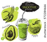 hand drawn smoothie recipe... | Shutterstock .eps vector #572284666