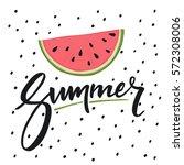 hello summer lettering and...   Shutterstock .eps vector #572308006