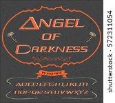 font  script typeface  angel of ... | Shutterstock .eps vector #572311054