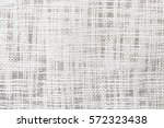 white sackcloth texture for... | Shutterstock . vector #572323438
