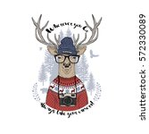 deer hipster with camera ... | Shutterstock .eps vector #572330089