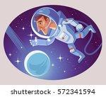 astronaut character in cosmic... | Shutterstock .eps vector #572341594
