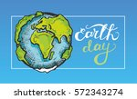 earth day. vector illustration... | Shutterstock .eps vector #572343274