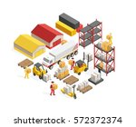 warehouse logistics isometric... | Shutterstock .eps vector #572372374