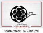 film reel icon vector eps 10 ... | Shutterstock .eps vector #572385298