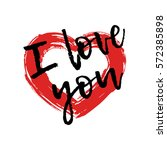 drawing red heart painted brush ... | Shutterstock .eps vector #572385898
